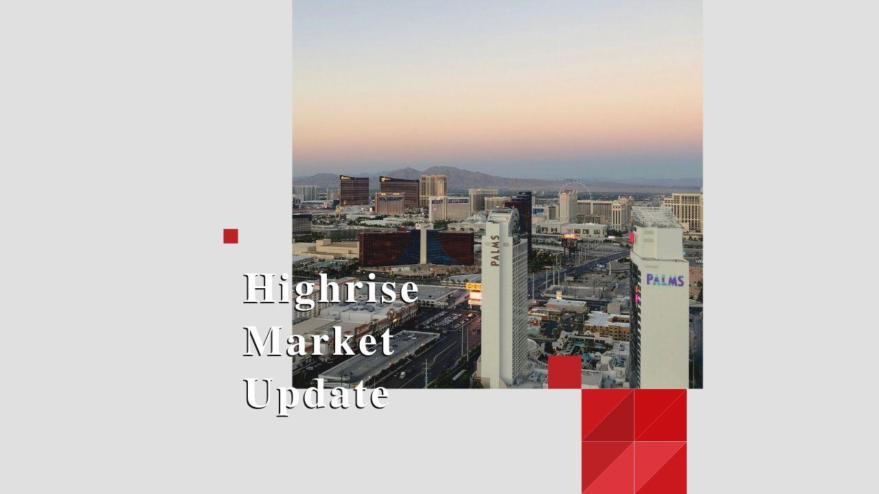 Highrise Market Update