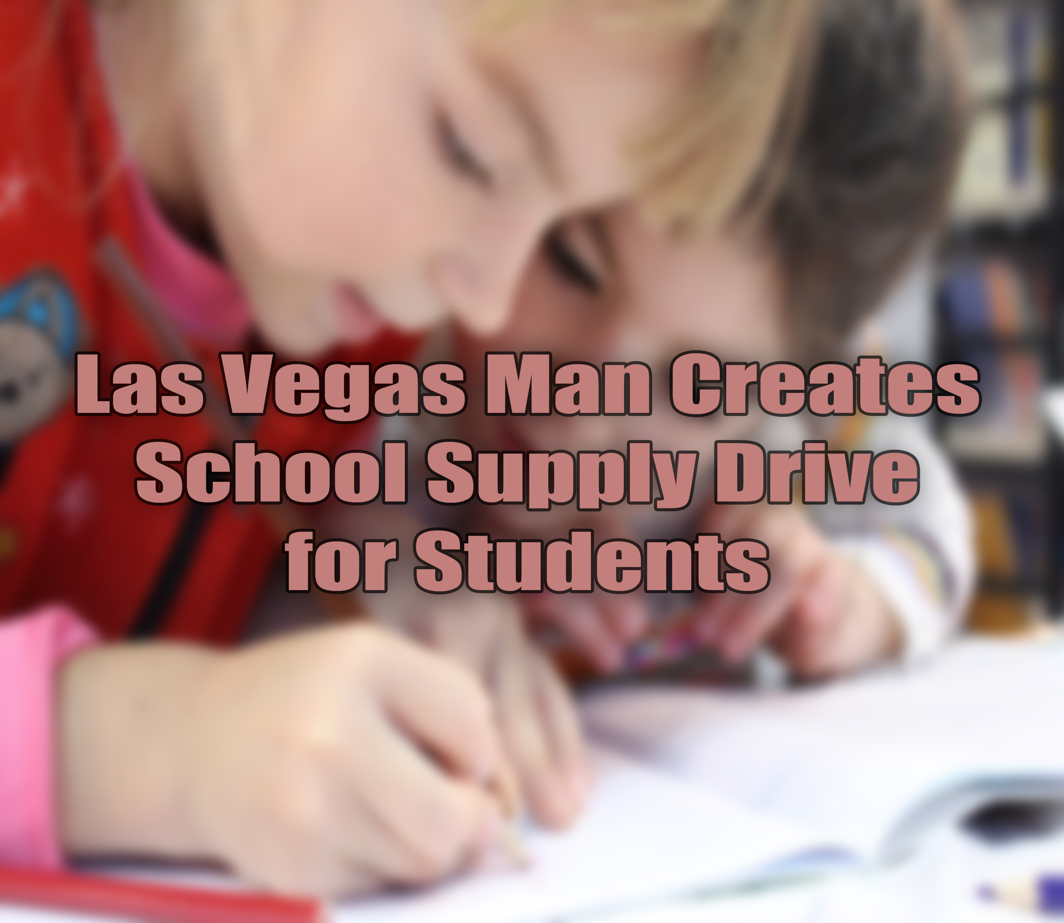 School Supply Drive in Las Vegas.jpg