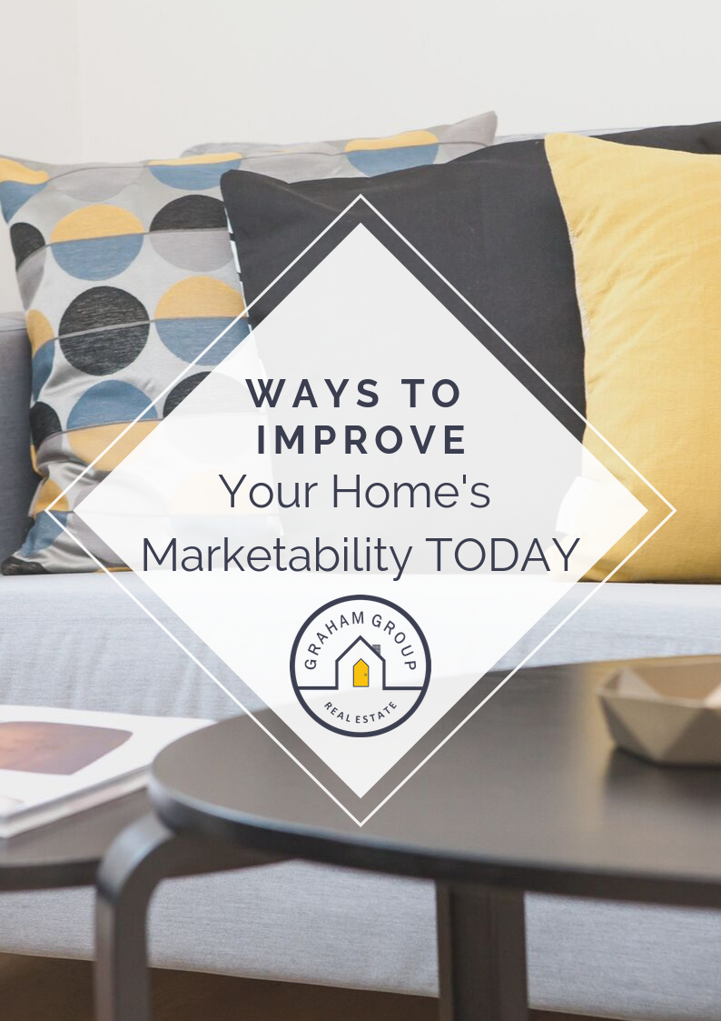 Ways to Improve Your Home's Marketability TODAY