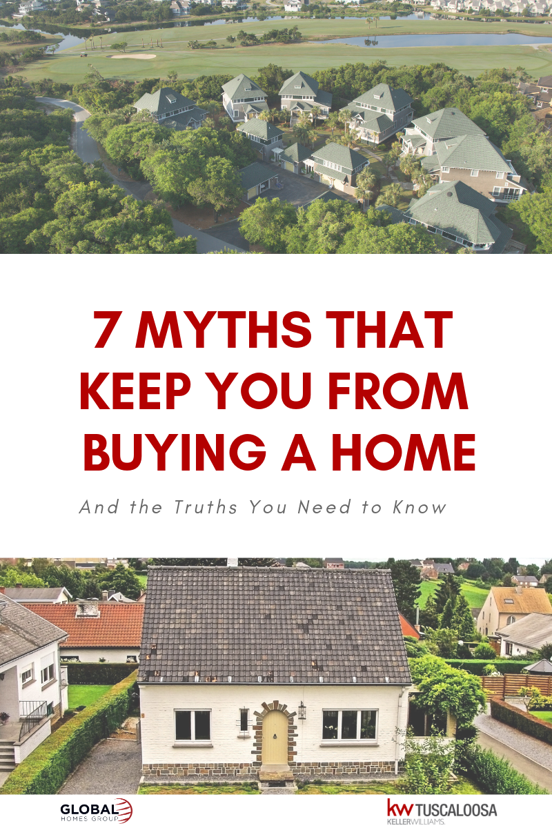 Seven Myths That Keep You From Buying A Home