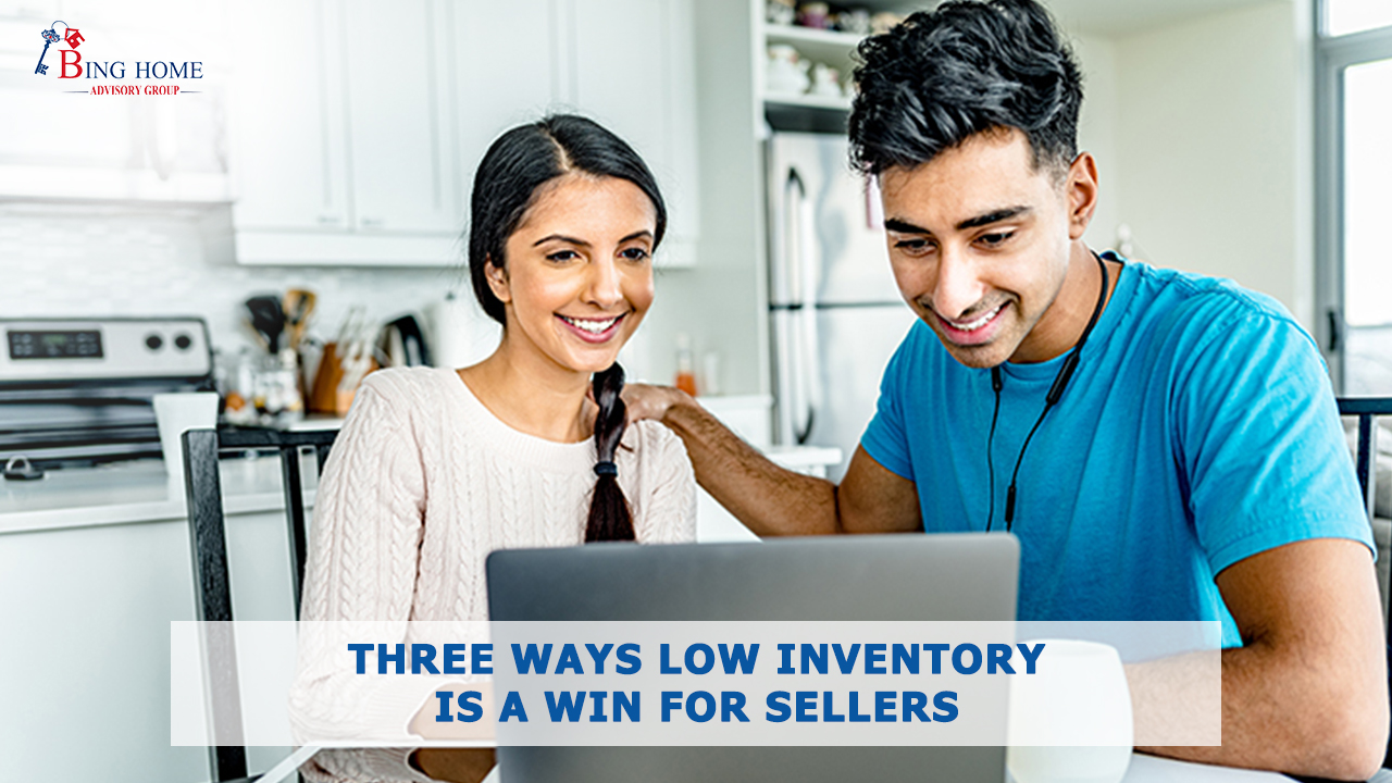 Three Ways Low Inventory Is a Win for Sellers 16x9.jpg