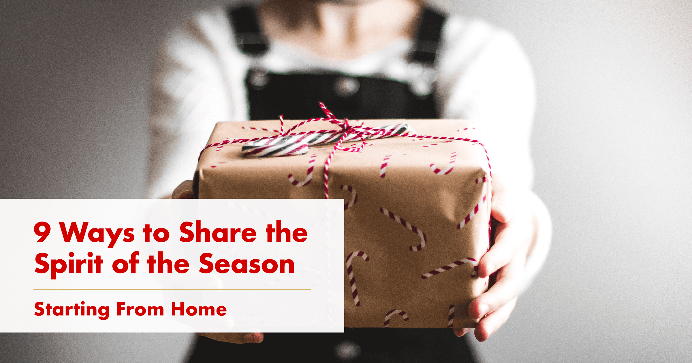 Showcase-Realty-9-Ways-To-Share-The-Spirit-Of-The-Season - Social Media Image.png
