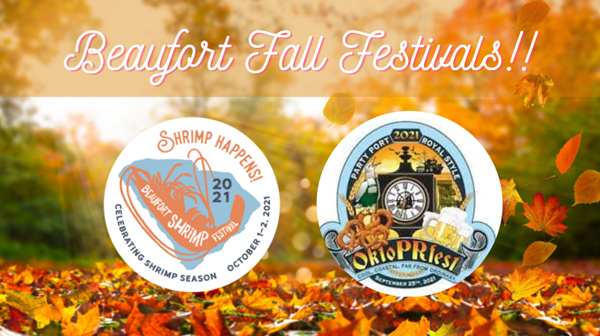 We're so Excited for the Return of These Two Favorite Beaufort Fall Festivals!!