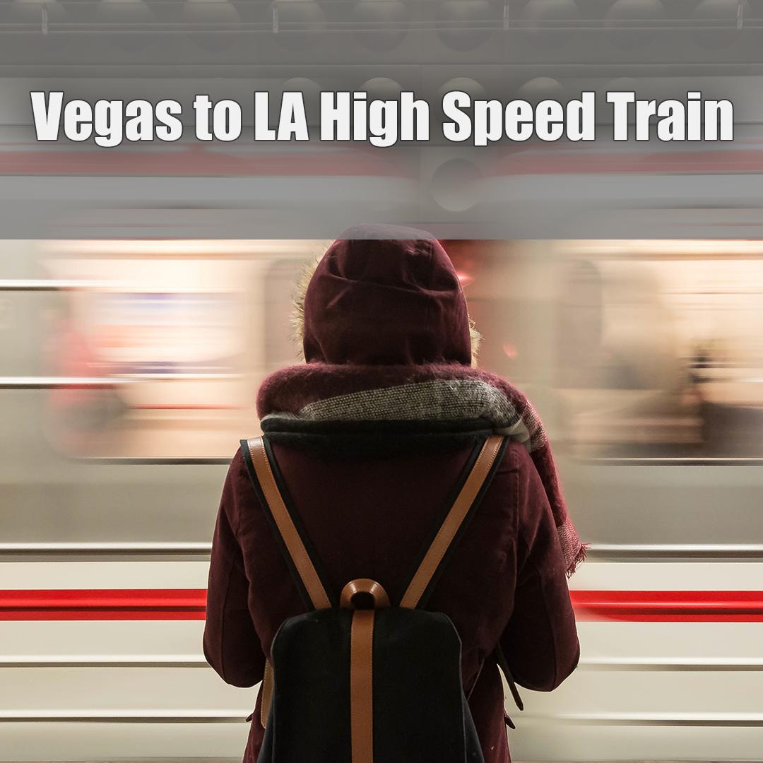 Vegas to LA High-Speed Train.jpg