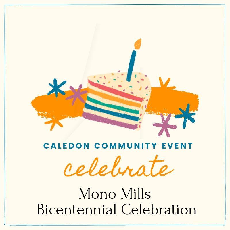 CALEDON COMMUNITY EVENT- Mono Mills Bicentennial Celebration