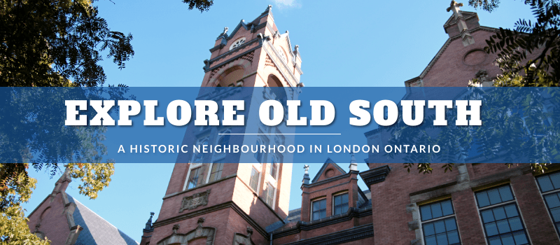 OLD SOUTH IN LONDON ONTARIO