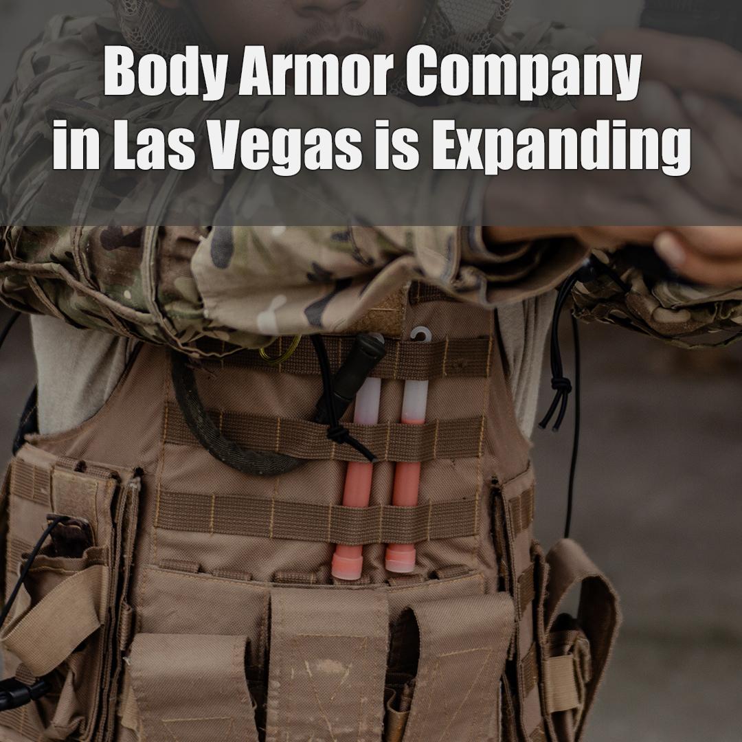 Body Armor Company in Las Vegas.jpg