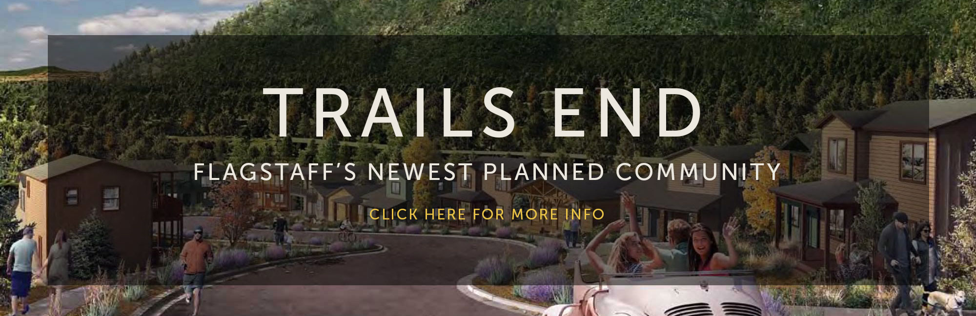 Trails End - Flagstaff's newest planned community - click here for more info
