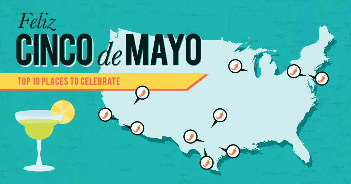 Feliz Cinco de Mayo: Top 10 Places to Celebrate